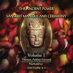 Ancient Power of Sanskrit Mantra & Ceremony (2nd Ed.) - Audio Companion to Volume 1