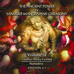 Ancient Power of Sanskrit Mantra & Ceremony (2nd Ed.) - Audio Companion to Volume 2