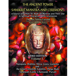 Ancient Power of Sanskrit Mantra & Ceremony (3rd Ed.) - Vol. 1