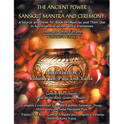 Ancient Power of Sanskrit Mantra & Ceremony (3rd Ed.) - Vol. 3