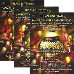 Ancient Power of Sanskrit Mantra & Ceremony (3rd Ed.) - All Three Volumes