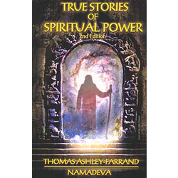 True Stories of Spiritual Power - 2nd Revised Edition